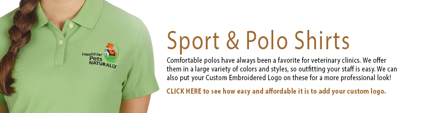 Sport & Polo Shirts from Veterinary Apparel Company have always been a favorite for veterinary clinics and animal hospitals. VAC offers them in a large variety of colors and styles, so outfitting your staff is easy. We can also put your custom embroidered logo on these for a more professional look.