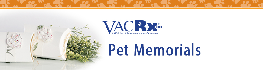 Pet Memorials by Veterinary Apparel Company and VACRxPlus