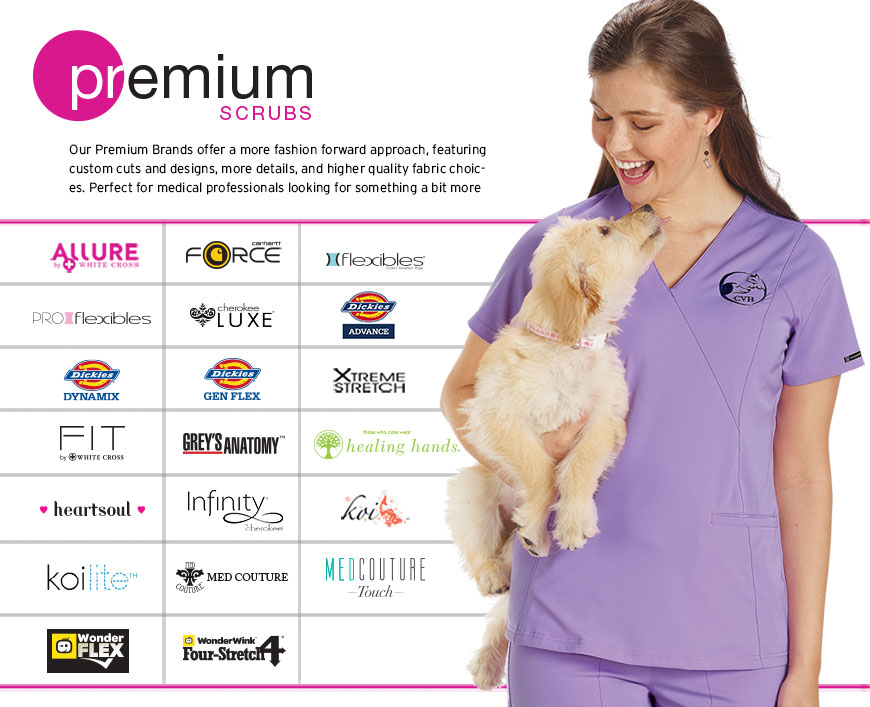 Premium Scrubs - Our premium lines provide extra touches but are still both functional and durable. For those that want more fashion forward silhouettes, more luxurious and innovative fabrics and stylish details. Everything you need and want in work apparel, plus extra touches and choices.  	•	Multiple Innovative Fabric Choices 	•	Fashion Styling and Extra Stitching Details 	•	Classic and Fashion Color Palettes Innovative functional fabrics—fashionable style. Koi Scrubs, Med-Couture Scrubs, Cherokee Luxe Scrubs, Dickies Xtreme Stretch Scrubs, Healing Hands Scrubs, Urbane & Urbane Ultimate Scrubs, Grey's Anatomy Scrubs, Cherokee Core Stretch Scrubs, Flexibles and Pro-flexibles, Dickies Gen Flex and Heartsoul Premium Scrubs from Veterinary Apparel Company.